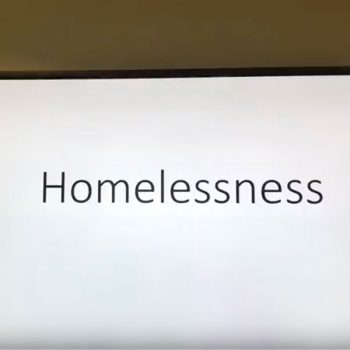 Homelessness Video